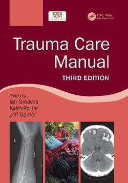 Trauma Care Manual, Third Edition