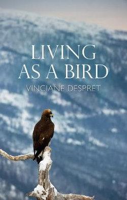 Living As a Bird