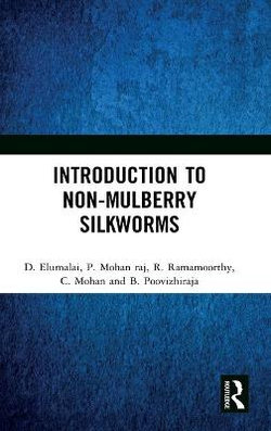 Introduction to Non-Mulberry Silkworms