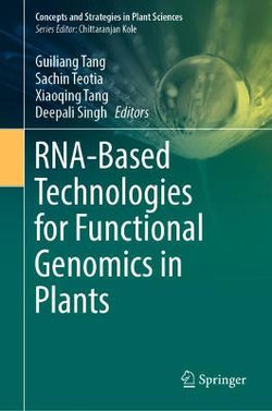 RNA-Based Technologies for Functional Genomics in Plants