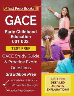 GACE Early Childhood Education 001 002 Test Prep