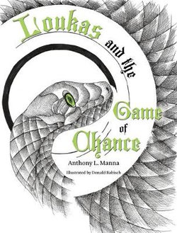 Loukas and the Game of Chance