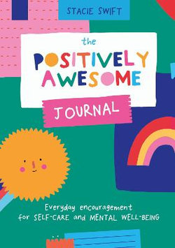 The Positively Awesome Journal