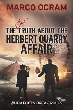 The Awful Truth about the Herbert Quarry Affair