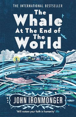 The Whale at the End of the World