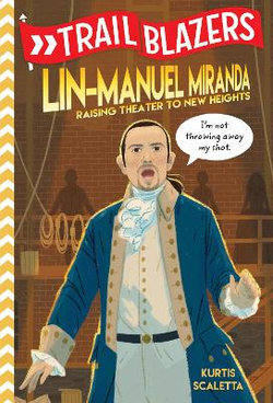 Trailblazers: Lin-Manuel Miranda