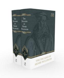 Decades of Henry Bullinger 2-Volume
