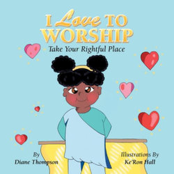 I Love to Worship