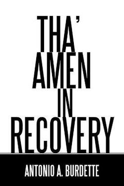 Tha' Amen in Recovery