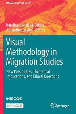 Visual Methodology in Migration Studies