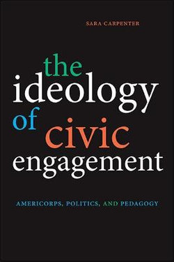 The Ideology of Civic Engagement
