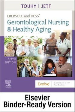 Ebersole and Hess' Gerontological Nursing and Healthy Aging - Binder Ready