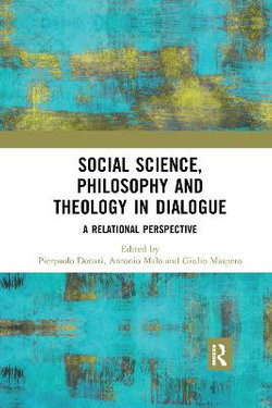 Social Science Philosophy and Theology in Dialogue