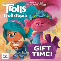 Gift Time! (DreamWorks TrollsTopia)