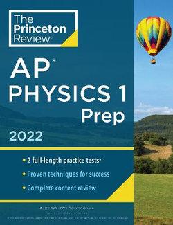 Princeton Review AP Physics 1 Prep 2022