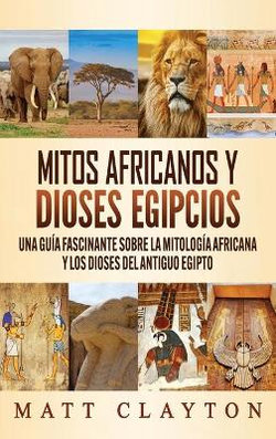 Mitos Africanos y Dioses Egipcios