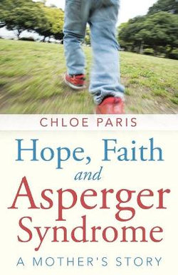 Hope, Faith and Asperger Syndrome