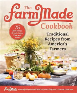 The FarmMade Cookbook
