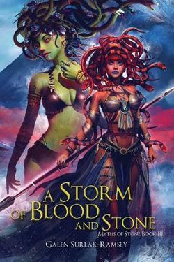 A Storm of Blood and Stone