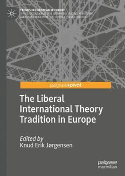 The Liberal International Theory Tradition in Europe