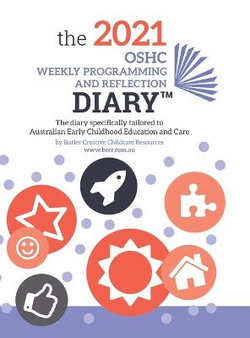 2021 OSHC Weekly Programming and Reflection Diary