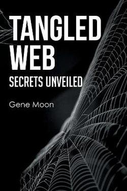 Tangled Web - Secrets Unveiled