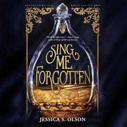 Sing Me Forgotten LIB/e