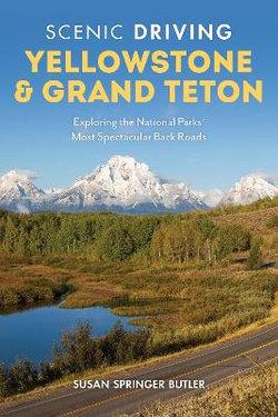 Scenic Driving Yellowstone and Grand Teton