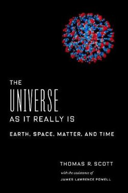 The Universe as It Really Is