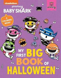 Baby Shark: My First Big Book of Halloween