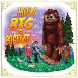 How Big Is Bigfoot?