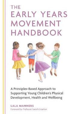 The Early Years Movement Handbook