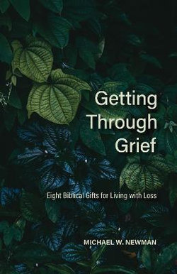 Getting Through Grief