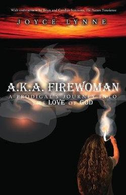 A.K.A. Firewoman