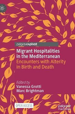 Migrant Hospitalities in the Mediterranean