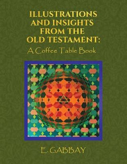 Illustrations and Insights from the Old Testament