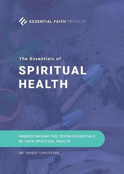 The Essentials of Spiritual Health
