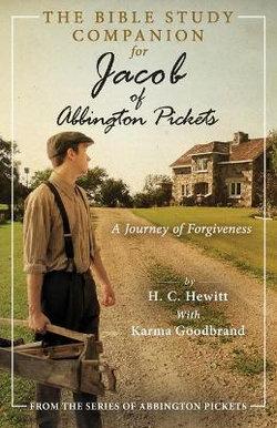 The Bible Study Companion for Jacob of Abbington Pickets