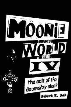 Moonie World IV
