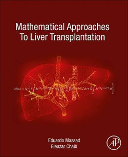 Mathematical Approaches to Liver Transplantation