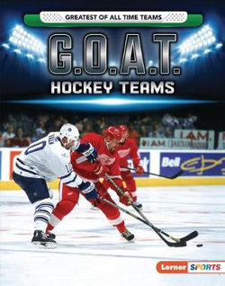 G. O. A. T. Hockey Teams