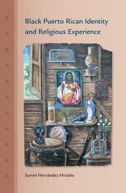 Black Puerto Rican Identity and Religious Experience