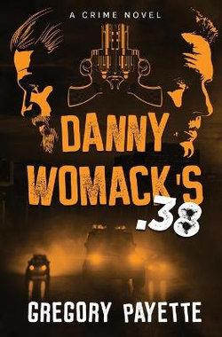 Danny Womack's .38