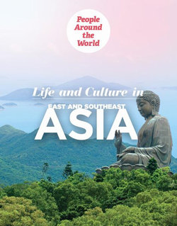 Life and Culture in East and Southeast Asia