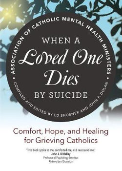 When a Loved One Dies by Suicide