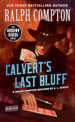 Ralph Compton Calvert's Last Bluff