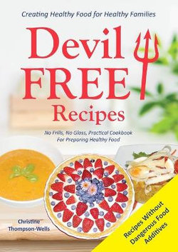 Devil Free Recipes - Recipes Without Food Additives