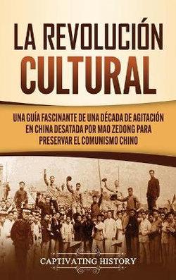 La Revolución Cultural