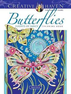 Creative Haven Butterflies Flights of Fancy Coloring Book