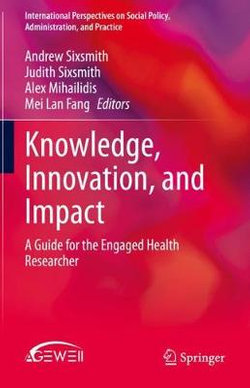 Knowledge, Innovation, and Impact